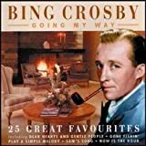Going My Way by Bing Crosby