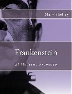 Frankenstein: En Español (Spanish Edition): Mary Shelley ...