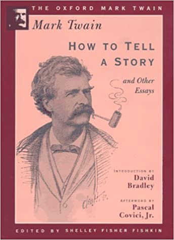 Essays On Health Care How To Tell A Story And Other Essays  The Oxford Mark Twain Mark  Twain Shelley Fisher Fishkin David Bradley Pascal Covici    College Vs High School Essay Compare And Contrast also Essay For Science How To Tell A Story And Other Essays  The Oxford Mark Twain  Literary Essay Thesis Examples