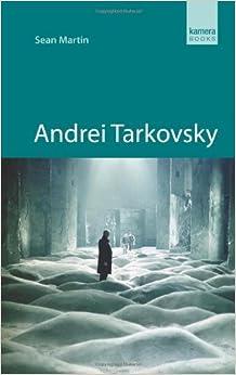 Book Andrei Tarkovsky by Sean Martin (2011-08-01)
