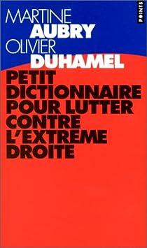 Petit dictionnaire pour lutter contre l'extrême droite par Aubry