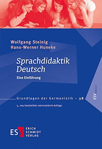 Sprachdidaktik Deutsch: Eine Einführung (Grundlagen der Germanistik (GrG), Band 38) Taschenbuch – 30. September 2015 Prof. Dr. Wolfgang Steinig Prof. Dr. Hans-Werner Huneke 3503155872 für die Hochschulausbildung