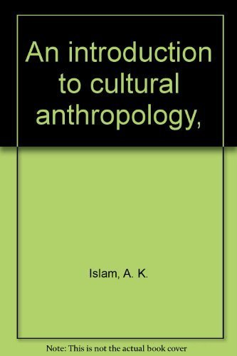 An introduction to cultural anthropology,