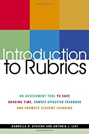 Introduction To Rubrics: An Assessment Tool…