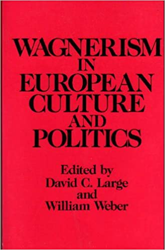 Book Wagnerism in European Culture and Politics