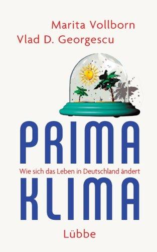 Prima Klima: Wie sich das Leben in Deutschland ändert
