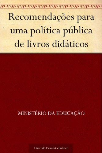 Recomendações para uma política pública de livros didáticos