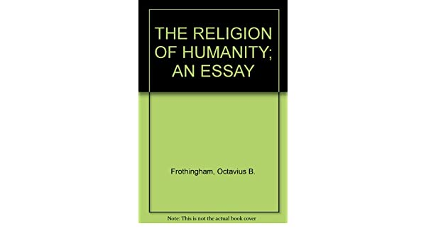 humanity and religion essay