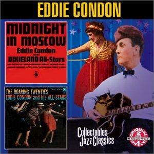 CD : Eddie Condon - Midnight In Moscow: The Roaring Twenties (CD)