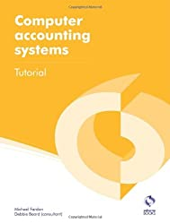 Computer Accounting Systems Tutorial (AAT Accounting - Level 2 Certificate in Accounting)