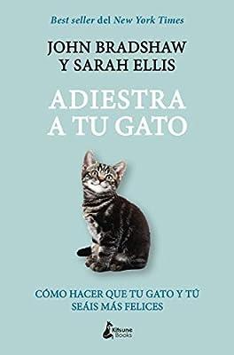 Adiestra a tu gato: Una guía práctica para que tú y tu gato seáis ...