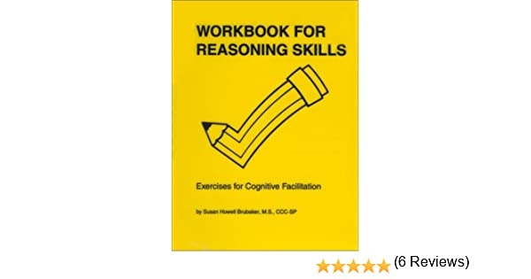 Workbook free high school reading comprehension worksheets : Workbook for Reasoning Skills: Exercises for Cognitive ...