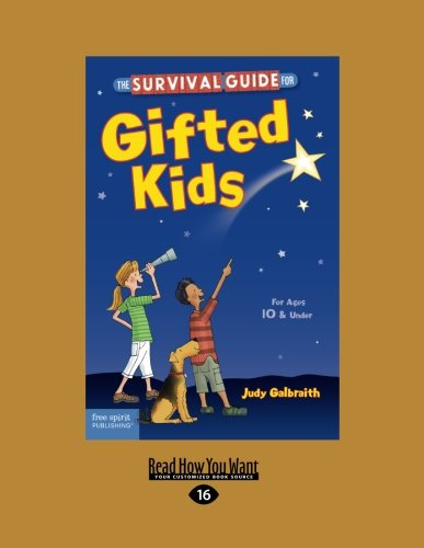 The Survival Guide for Gifted Kids: For Ages 10 & Under (Revised & Updated 3rd Edition)