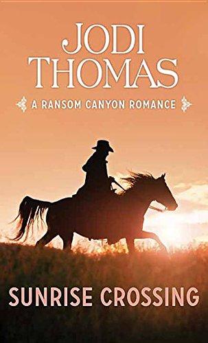 Download Sunrise Crossing (Ransom Canyon Romance) PDF