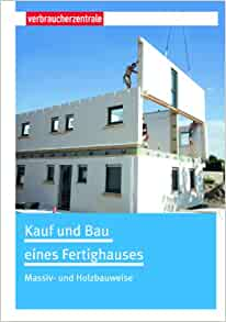 kauf und bau eines fertighauses 9783863360344 books. Black Bedroom Furniture Sets. Home Design Ideas