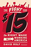 The fight for a higher minimum wage has become the biggest national labor story in decades. Beginning in November 2012, strikes by fast food workers spread across the country, landing in Seattle in May 2013. Within a year, Seattle had adopted a $1...