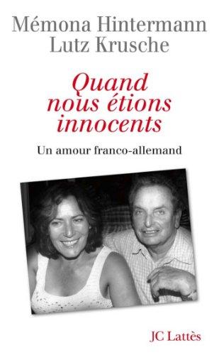 Quand nous étions innocents (Essais et documents) (French Edition)