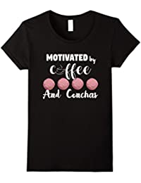 Motivated by Coffee and Conchas Funny T Shirt