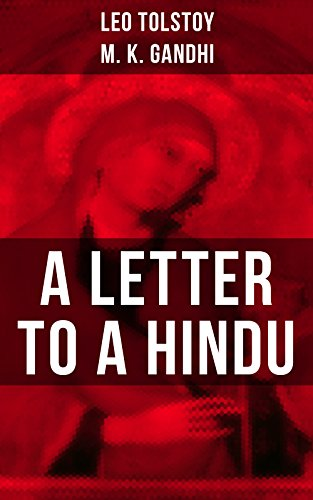 Leo Tolstoy: A Letter to a Hindu: Including Correspondences with Gandhi & Letter to Ernest Howard Crosby image