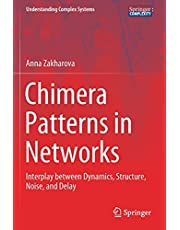 Chimera Patterns in Networks: Interplay between Dynamics, Structure, Noise, and Delay