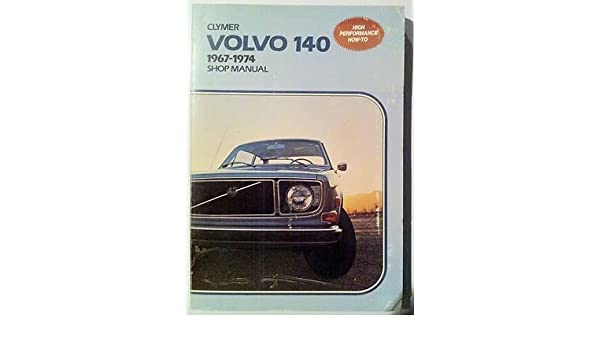 Volvo 140 1967-1974 shop manual: Eric Jorgensen: 9780892872275: Amazon.com: Books