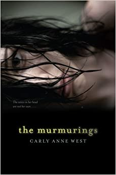 The Murmurings by Carly Anne West (2013-03-05)
