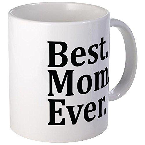 CafePress Best Mom Ever Mugs Unique Coffee Mug, Coffee Cup