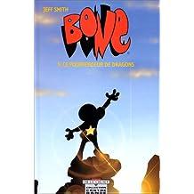 BONE T05 : LE POURFENDEUR DE DRAGONS