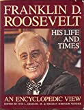 img - for Franklin D. Roosevelt: His Life And Times (A Da Capo paperback) book / textbook / text book