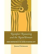 Rastafari Reasoning and the RastaWoman: Gender Constructions in the Shaping of Rastafari Livity