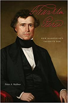 Book Franklin Pierce: New Hampshire's Favorite Son