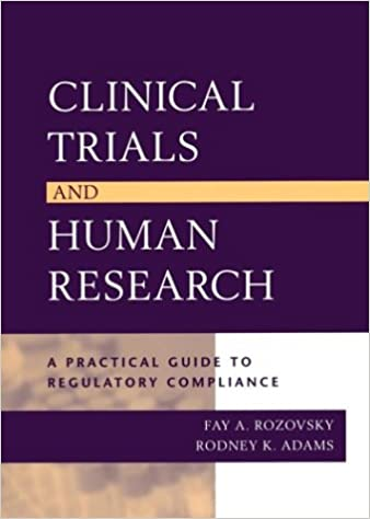 Clinical trials and human research a practical guide to regulatory clinical trials and human research a practical guide to regulatory compliance 9780787965709 medicine health science books amazon fandeluxe Image collections
