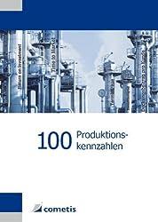 100 Produktionskennzahlen