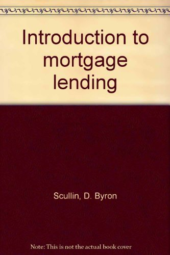Introduction to mortgage lending
