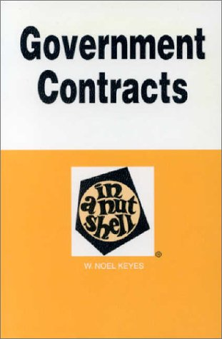 Government Contracts in a Nutshell (Nutshell Series)