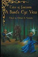 Tales of Fortannis: A Bard's Eye View Paperback