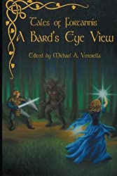 Tales of Fortannis: A Bard's Eye View