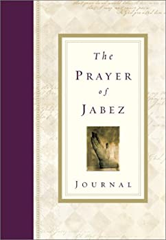 The Prayer of Jabez Journal 1576738604 Book Cover