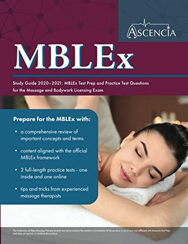 MBLEx Study Guide 2020-2021: MBLEx Test Prep and Practice Test Questions for the Massage and Bodywor