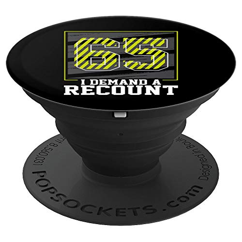 65th birthday gifts for men 1955 demand a recount gag gift PopSockets Grip and Stand for Phones and Tablets