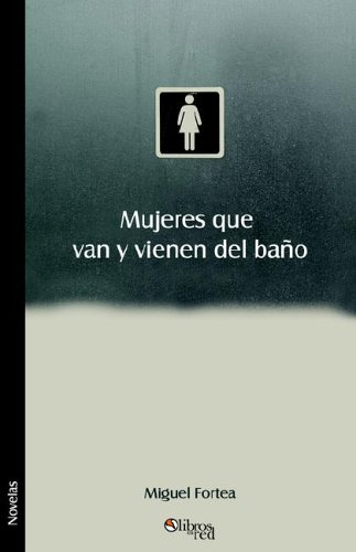 Download Mujeres que van y vienen del bano (Spanish Edition) pdf epub