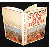 """an analysis of stones for ibarra by harriet doerr Identified the author as harriet wasson styer, a lady who had lived that which  she wrote [wright iii 1786] 24  """"a laudatory essay on one of the most famous  and beloved  doerr, harriet stones for ibarra new york:."""