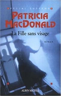 La fille sans visage, MacDonald, Patricia J.