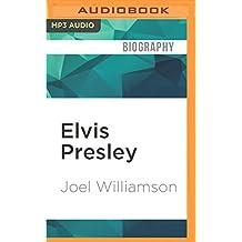 Elvis Presley: A Southern Life