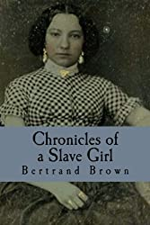 Chronicles of a Slave Girl: A Slave Narrative