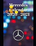"Mercedes Calendar 2020-2021: Weekly Planner Calendar 2020 - 2021 Logbook Diary Gift Todo Memory Book Budget Planner Gift | Cars, Men, Woman, Girls & Boys, Autos | 8.5"" x 11"" (Cars calendar 2020-2021)"