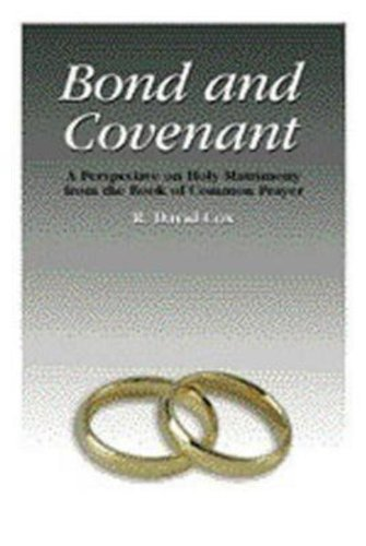 Bond and Covenant: A Perspective on Holy Matrimony from the Book of Common Prayer