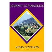 Journey to Marseilles