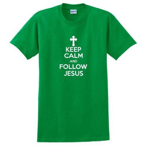Keep Calm Follow Jesus T Shirt