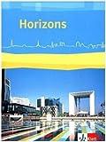 Horizons / Schülerbuch: Ausgabe ab 2017 / 11./12. Klasse bei G8 / 12./13. Klasse bei G9